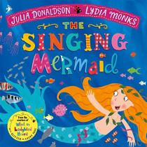 The Singing Mermaid by Julia Donaldson, 9781509862733