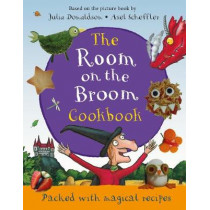 The Room on the Broom Cookbook by Julia Donaldson, 9781509876280