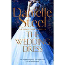 The Wedding Dress by Danielle Steel, 9781509878062