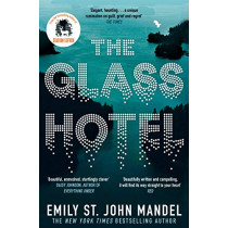 The Glass Hotel by Emily St. John Mandel, 9781509882830