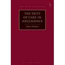 The Duty of Care in Negligence by James Plunkett, 9781509914845