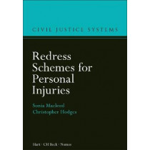 Redress Schemes for Personal Injuries by Sonia Macleod, 9781509916610