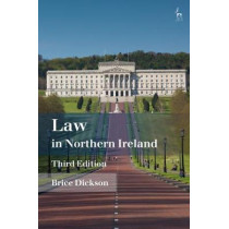 Law in Northern Ireland by Brice Dickson, 9781509919260