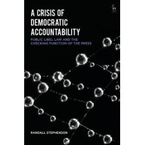 A Crisis of Democratic Accountability by Dr Randall Stephenson, 9781509920815