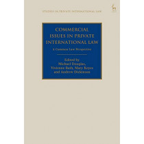 Commercial Issues in Private International Law: A Common Law Perspective by Michael Douglas, 9781509922871