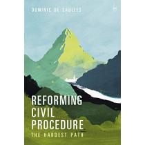 Reforming Civil Procedure by Dominic De Saulles, 9781509925902