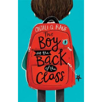 The Boy At the Back of the Class by Onjali Q. Rauf, 9781510105010