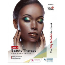 The City & Guilds Textbook Level 2 Beauty Therapy for the Technical Certificate by Helen Beckmann, 9781510416222
