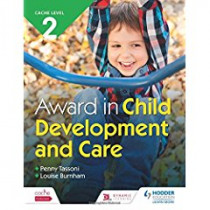 CACHE Level 2 Award in Child Development and Care by Penny Tassoni, 9781510416529