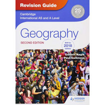 Cambridge International AS/A Level Geography Revision Guide 2nd edition by Garrett Nagle, 9781510418387