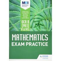 OCR B [MEI] A Level Mathematics Exam Practice by Jan Dangerfield, 9781510423626