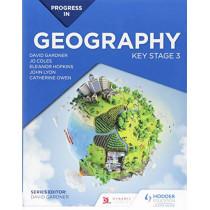 Progress in Geography: Key Stage 3 by David Gardner, 9781510428003