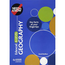 Need to Know: Edexcel A-level Geography by David Redfern, 9781510428515