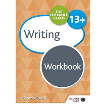 Writing for Common Entrance 13+ Workbook by Victoria Burrill, 9781510429802