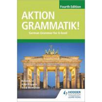 Aktion Grammatik! Fourth Edition: German Grammar for A Level by John Klapper, 9781510433335
