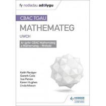 TGAU CBAC Canllaw Adolygu Mathemateg Uwch by Keith Pledger, 9781510434783