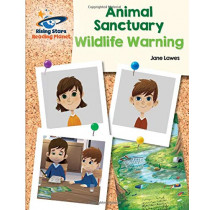 Reading Planet - Animal Sanctuary: Wildlife Warning - White: Galaxy by Jane Lawes, 9781510441675
