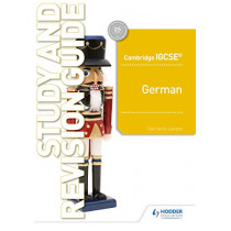 Cambridge IGCSE (TM) German Study and Revision Guide by Harriette Lanzer, 9781510448186