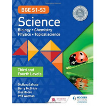 BGE S1-S3 Science: Third and Fourth Levels by Phil Wootton, 9781510469433