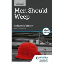 Men Should Weep by Ena Lamont Stewart: School Edition by Ena Lamont Stewart, 9781510476479