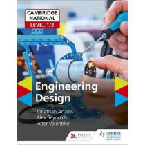 Cambridge National Level 1/2 Award/Certificate in Engineering Design by Jonathan Adams, 9781510481398