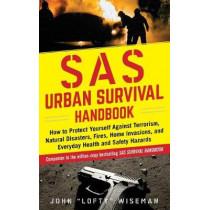 "SAS Urban Survival Handbook: Avoid Crime, Prepare for Terrorism, Stay Safe by John ""Lofty"" Wiseman, 9781510722453"