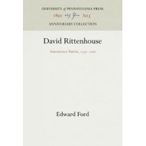 David Rittenhouse: Astronorner-Patriot, 1732-1796 by Edward Ford, 9781512811605