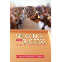 Speaking for Success: Readings and Resources by Steven D. Cohen, 9781516510047