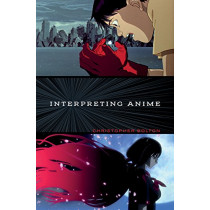 Interpreting Anime by Christopher Bolton, 9781517904036