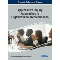 Appreciative Inquiry Approaches to Organizational Transformation by Sudipto Bhattacharya, 9781522596752