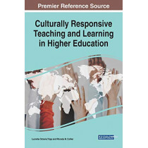Culturally Responsive Teaching and Learning in Higher Education by Lucretia Octavia Tripp, 9781522599890