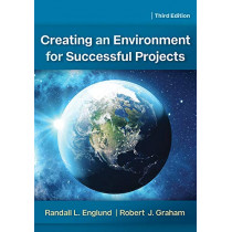 Creating an Environment for Successful Projects by Randall Englund, 9781523085484