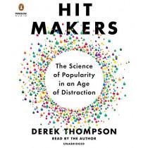 Hit Makers by Derek Thompson, 9781524735081