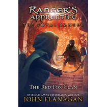 The Royal Ranger: The Red Fox Clan by John Flanagan, 9781524741402