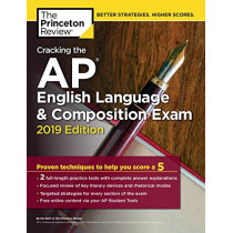 Cracking the AP English Language and Composition Exam: 2019 Edition by Princeton Review, 9781524758035