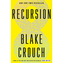 Recursion by Blake Crouch, 9781524759780