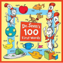 Dr. Seuss's 100 First Words by Dr Seuss, 9781524770877