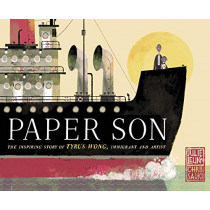 Paper Son: The Inspiring Story of Tyrus Wong, Immigrant and Artist by Julie Leung, 9781524771874
