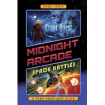 Crypt Quest/Space Battles: A Play-Your-Way Book by Gabe Soria, 9781524784294