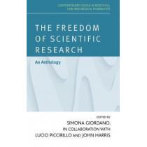 The Freedom of Scientific Research: Bridging the Gap Between Science and Society by Simona Giordano, 9781526127679