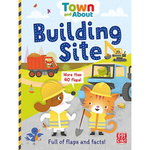 Town and About: Building Site: A board book filled with flaps and facts by Pat-a-Cake, 9781526380265