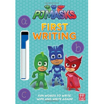 PJ Masks: First Writing Wipe Clean: Get ready to write with the PJ Masks! by Pat-a-Cake, 9781526381026