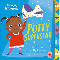 Toddler Triumphs: Potty Superstar: A potty training book for girls by Pat-a-Cake, 9781526381514