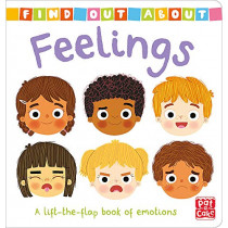Find Out About: Feelings: A lift-the-flap book of emotions by Pat-a-Cake, 9781526381545