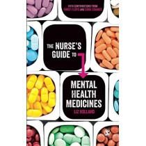 The Nurse's Guide to Mental Health Medicines by Elizabeth Jane Holland, 9781526408358