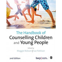 The Handbook of Counselling Children & Young People by Maggie Robson, 9781526410559