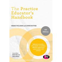 The Practice Educator's Handbook by Sarah Williams, 9781526423917