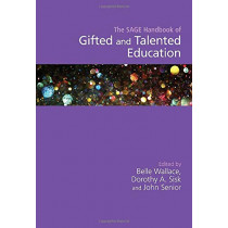 The SAGE Handbook of Gifted and Talented Education by Belle Wallace, 9781526431158