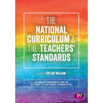 The National Curriculum and the Teachers' Standards by Learning Matters, 9781526436597