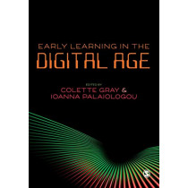 Early Learning in the Digital Age by Colette Gray, 9781526446831